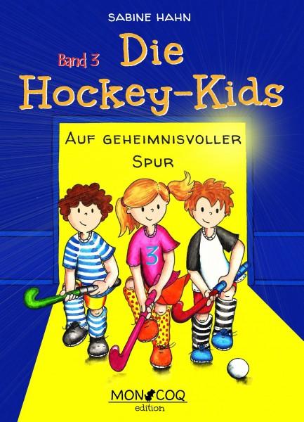 Die Hockey-Kids Band 3, Auf geheimnisvoller Spur (Softcover)