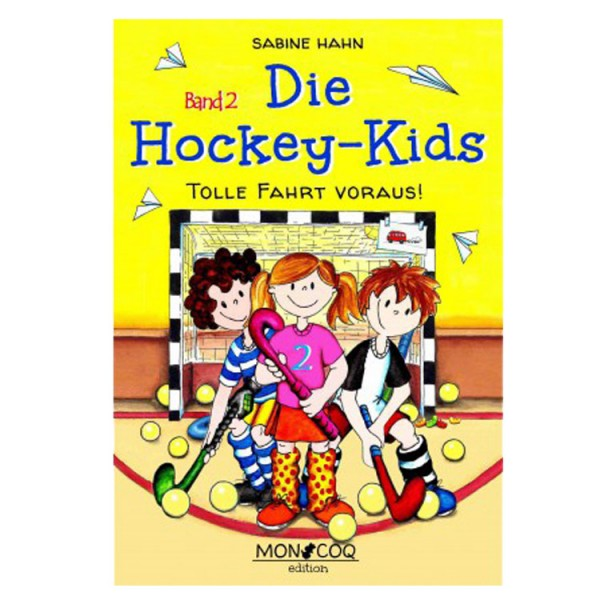 "Hockey-Kinderbuch ""Die Hockey Kids"" Band 2"