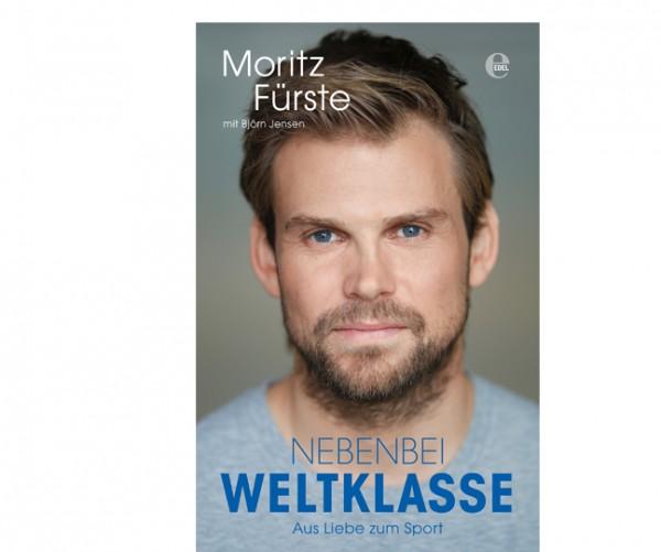 """Das Buch von Moritz Fürste """"Nebenbei Weltklasse"""""""